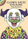 Clown Faces Stickers by Nina Barbaresi (Paperback, 2003)