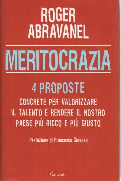 Meritocrazia - Roger Abravanel (Garzanti)