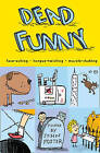 Dead Funny by HarperCollins Publishers (Paperback, 2002)