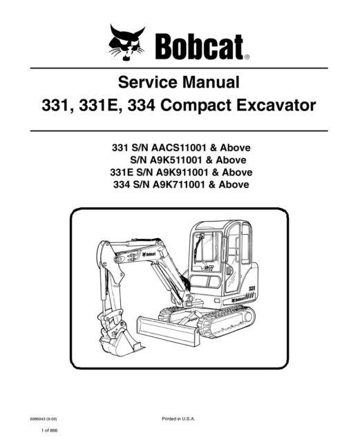 Bobcat 331 331e 334 Compact Excavator Workshop Service Repair Manual USB Stick