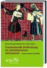 Transkulturelle Verflechtungen im mittelalterlichen Jahrtausend (2012, Gebundene Ausgabe)