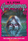 The Curse of Camp Cold Lake by R. L. Stine (Paperback, 2005)