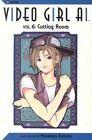 Video Girl AI, Vol. 6: Cutting Room by Masakazu Katsura (Paperback / softback, 2004)