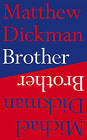 Brother by Michael Dickman, Matthew Dickman (Paperback, 2016)