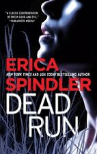 Dead Run by Erica Spindler (2011, Paperback)
