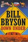 Down Under by Bill Bryson (Hardback, 2000)