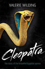 Cleopatra: The Story of the Beautiful Egyptian Queen by Valerie Wilding (Paperback, 2010)