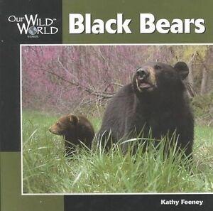 Black-Bears-Our-Wild-World-Feeney-Kathy-amp-McGee-John-F-Used-Good-Book