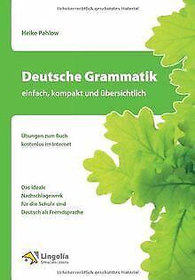 Deutsche Grammatik - einfach, kompakt und übersichtlich ...   Buch   Zustand gut