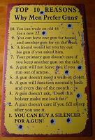 TOP TEN REASONS WHY MEN PREFER GUNS Hunting Lodge Hunter Cabin Decor Sign NEW