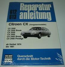 Reparaturanleitung Citroen CX  2000 / Break / 2200 / 2400 / Prestige 1974 - 1981