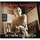 Charles Aznavour - Je T'aime Comme Ca (2009)