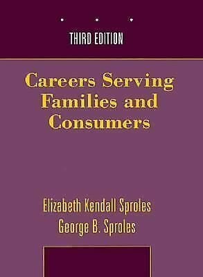 Careers Serving Families and Consumers Paperback Elizabeth Kendall Sproles