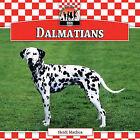 Dalmatians by Heidi Mathea (Hardback, 2010)