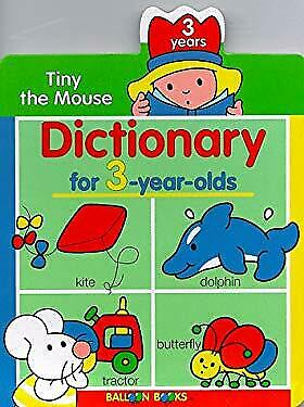 Dictionary for 3-Year-Olds by Balloon Books