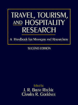 Travel Tourism 2e by Brent Ritchie, J. R.