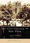 The City College of New York by Sydney C Van Nort (Paperback / softback, 2007)