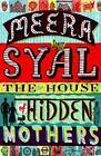 The House of Hidden Mothers von Meera Syal (2016, Taschenbuch)