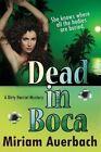 Dead in Boca by Miriam Auerbach (Paperback / softback, 2014)