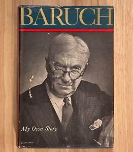 BARUCH-My-Own-Story-by-Bernard-M-Baruch-HC-DJ-1957