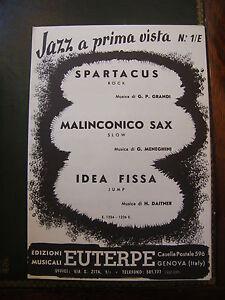 Spartito-Jazz-una-Prima-Vista-Spartacus-Malinconoco-sax-Idea-Fissa-Cresciuto