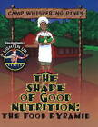 Shape of Good Nutrition: The Food Pyramid by Slim Goodbody (Paperback, 2008)