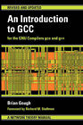 An Introduction to GCC by Brian J. Gough (Paperback, 2004)