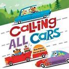 Calling All Cars by Sue Fliess (Hardback, 2016)
