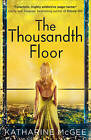 The Thousandth Floor by Katharine McGee (Paperback, 2016)