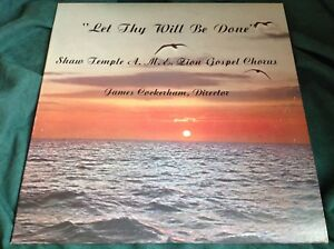 RARO-PRIVATE-Gospel-Soul-LP-Let-thy-will-be-done-SHAW-Temple-AME-ZION-Chorus