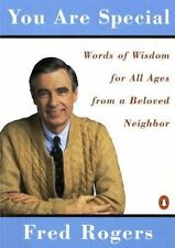 You Are Special : Words of Wisdom for All Ages from a Beloved Neighbor by Fred Rogers (1995, Paperback)