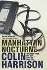 Manhattan Nocturne by Colin Harrison (Paperback, 1997)