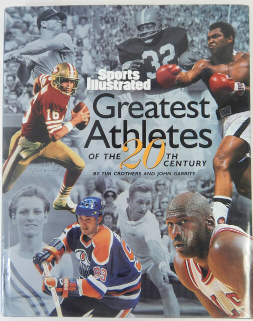 Sports Illustrated Greatest Athletes Of The 20th Century 1999 Hardcover Book For Sale Online Ebay