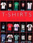 T-Shirts by Susan Miller (Paperback, 2007)