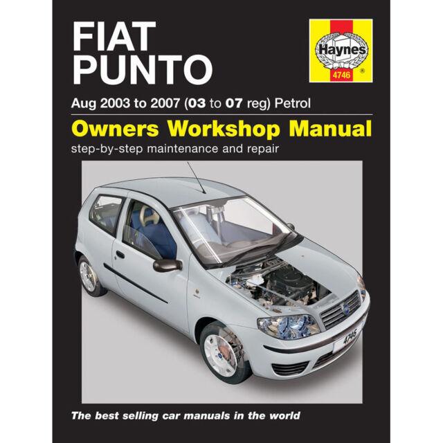 haynes car manual 4746 fiat punto petrol 03 07 workshop repair book rh ebay co uk Fiat Punto 2002 fiat punto evo car manual