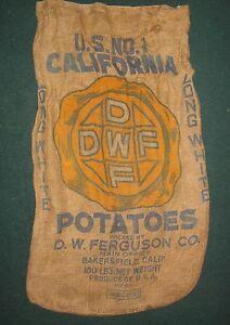 VINTAGE D.W.FERGUSON BAKERSFIELD CALIFORNIA POTATOES, BURLAP / GUNNY 100LB SACK