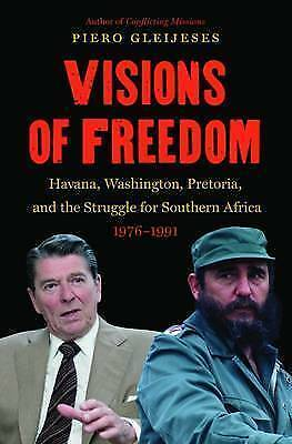 1 of 1 - Visions of Freedom: Havana, Washington, Pretoria, and the Struggle for Southern