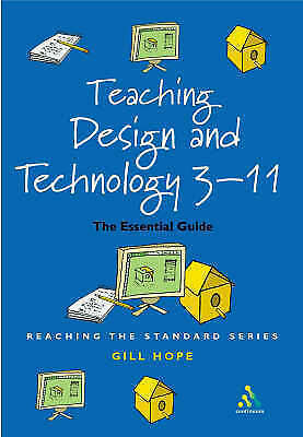 Teaching Design and Technology 3-11: The Essential Guide for Teachers-ExLibrary