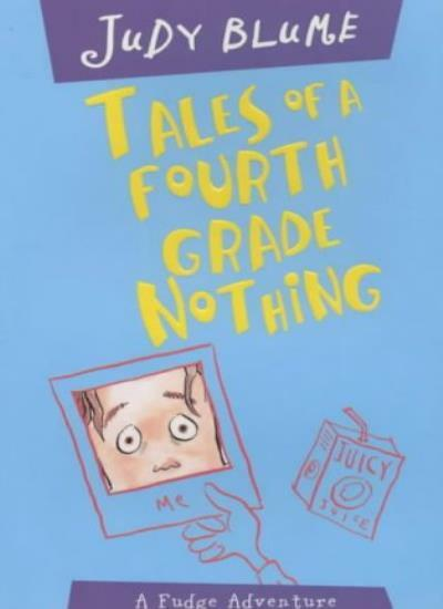 Tales of a Fourth Grade Nothing By  Judy Blume. 9780330398176