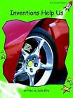 Inventions Help Us: Early: Level 4 by Julie Ellis (Paperback, 2004)
