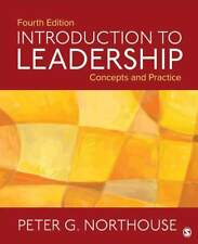 Introduction to Leadership : Concepts and Practice by Peter G. Northouse (2017, Paperback)