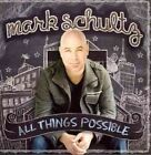 All Things Possible 0736211604491 by Mark Schultz CD