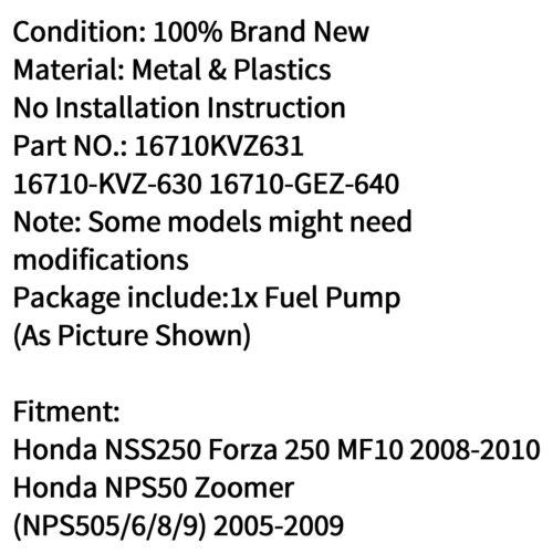 Fuel Pump For Honda 16710-KVZ-630 NSS250 Forza 250 MF10 08-10 NPS50 Zoomer B//