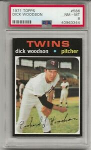 1971-TOPPS-586-DICK-WOODSON-PSA-8-NM-MT-MINNESOTA-TWINS-ONLY-6-HIGHER