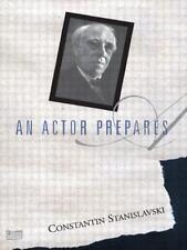 An Actor Prepares by Constantin Stanislavski (1989, Paperback)