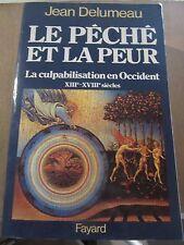 Jean Delumeau: Le Péché et la Peur, la culpabilisation en Occident XIIè-XVIIIè