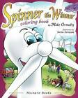 Spinner the Winner - Coloring Book: Coloring Book by Mike Ormsby (Paperback / softback, 2012)