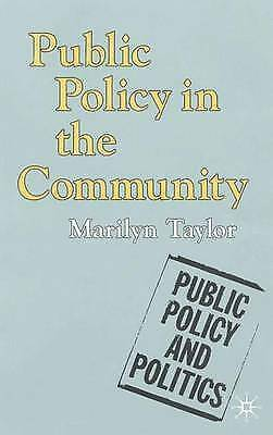 Taylor, Marilyn, Public Policy in the Community (Public Policy and Politics), Ve