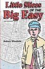 Little Slices of the Big Easy: Growing Up in New Orleans by MR Robert Woolfolk (Paperback / softback, 2014)