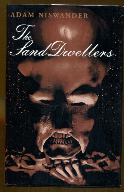The Sand Dwellers by Adam Niswander-Fedogan & Bremer First Edition/DJ-1998